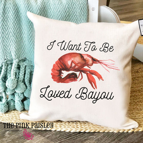 Loved Bayou Pillow