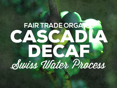 Cascadia Decaf Fair Trade Organic