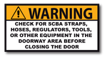 WARNING CHECK DOORWAY APPARATUS REFLECTIVE DECAL