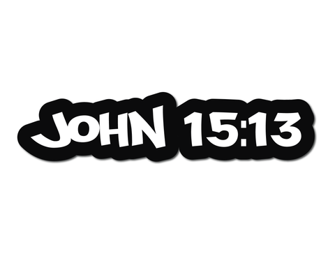 JOHN 15:13 HELMET DECAL