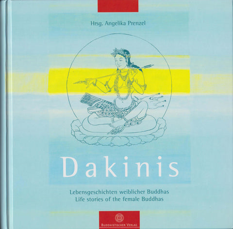 Dakinis - Life stories of the female Buddhas