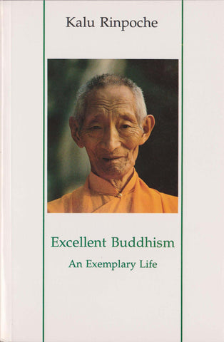 Excellent Buddhism - An exemplary life