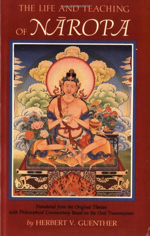 The Life and Teaching of Naropa