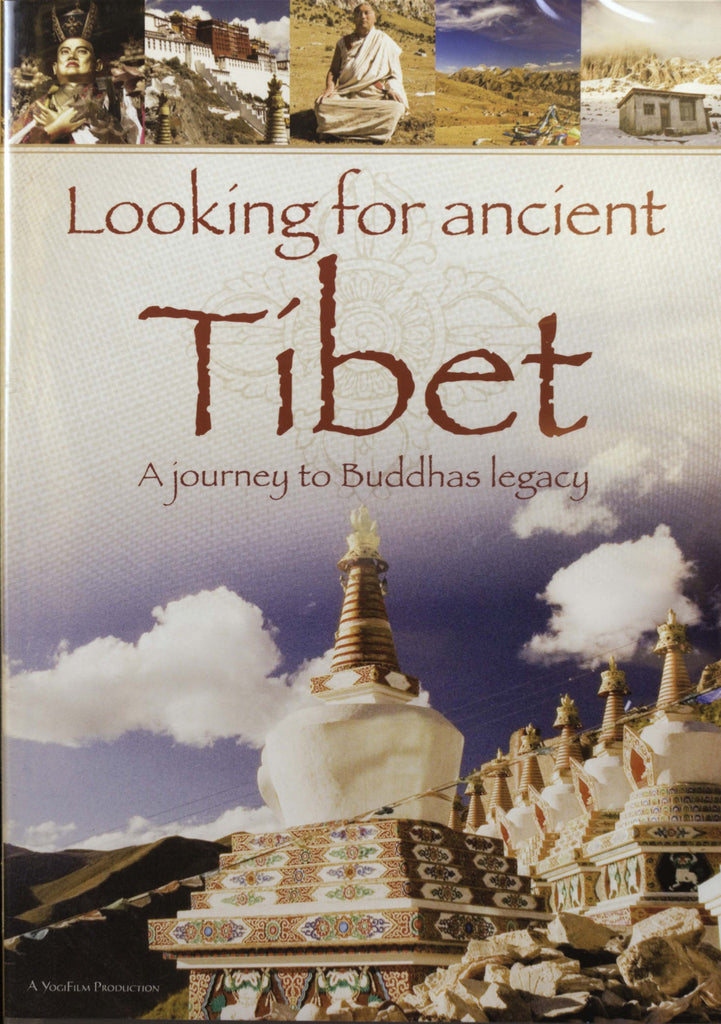Looking for ancient Tibet - A journey to Buddhas legacy