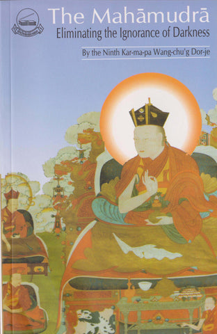 Mahamudra, eliminating the darkness of ignorance