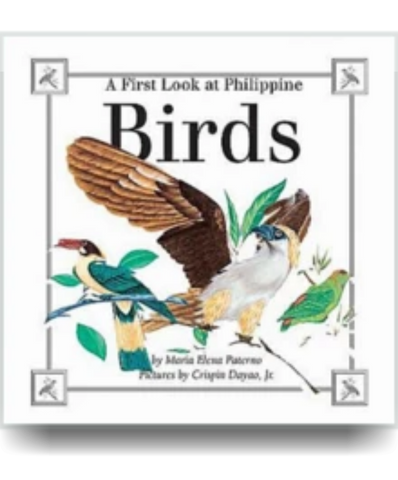 A First Look at Philippine BIRDS - Philippine Expressions Bookshop