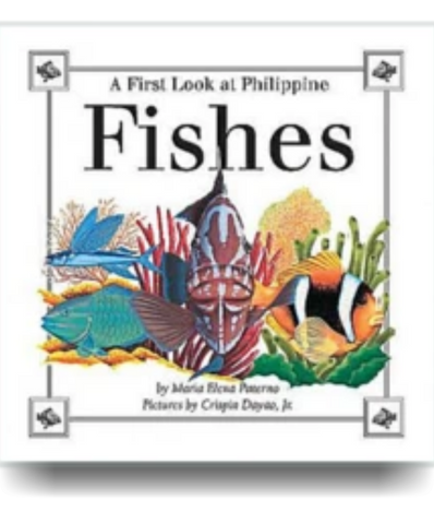 A First Look at Philippine FISHES - Philippine Expressions Bookshop