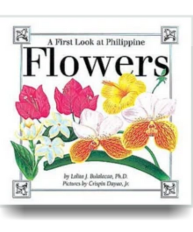 A First Look at Philippine FLOWERS - Philippine Expressions Bookshop