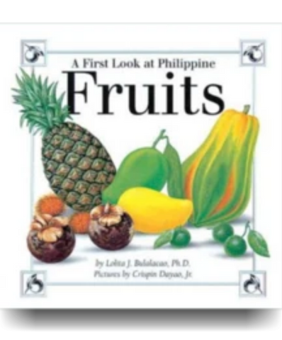 A First Look at Philippine FRUITS - Philippine Expressions Bookshop