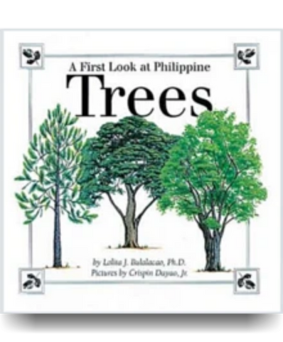 A First Look at Philippine TREES - Philippine Expressions Bookshop