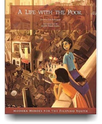 A Life With The Poor (Modern Heroes For The Filipino Youth)