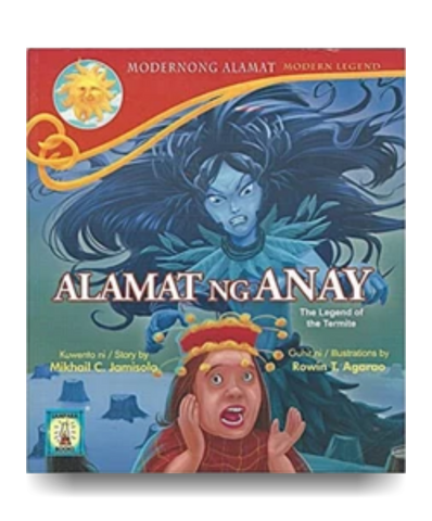 Alamat ng Anay (The Legend of the Termite)