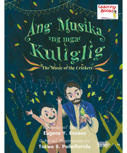 Ang Musika ng mga Kuliglig (The Music of the Crickets)