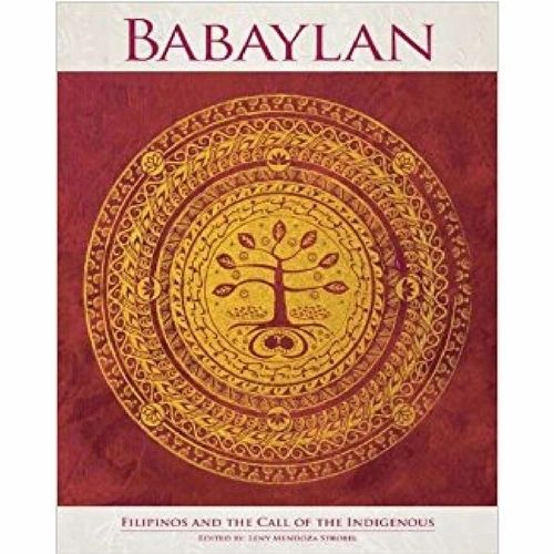 Babaylan: Filipinos and the Call of the Indigenous