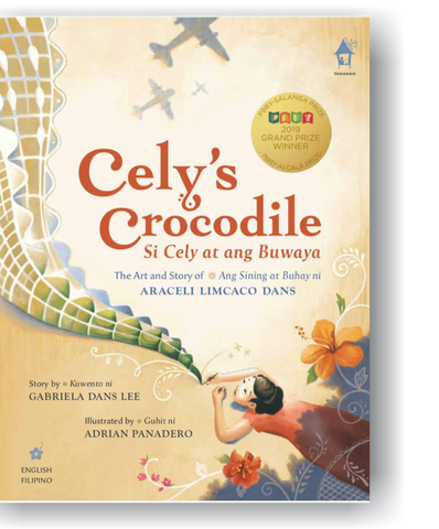 CELY'S CROCODILE The Art and Story of Araceli Limcaco Dans