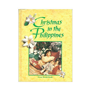 Christmas in the Philippines: (Christmas Around the World)