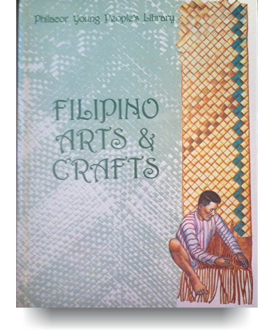 Filipino Arts & Crafts (Philacor young people's library)