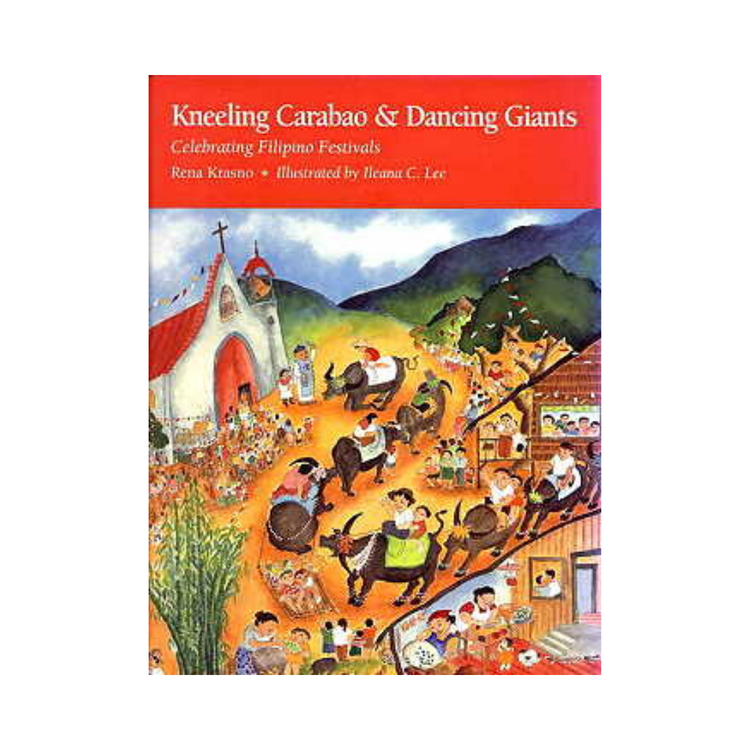 Kneeling Carabao & Dancing Giants: Celebrating Filipino Festivals - Philippine Expressions Bookshop
