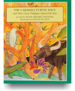 The Carabao-Turtle Race: And Other Classic Philippine Animal Folk Tales - Philippine Expressions Bookshop
