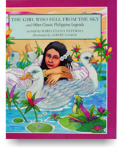 The Girl Who Fell from the Sky: And Other Classic Philippine Legends