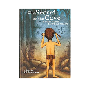 The Secret of the Cave and Other Stories for Young Readers