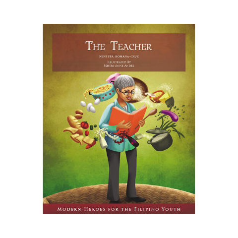 The Teacher (Modern Heroes For The Filipino Youth)