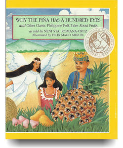 Why the Pina Has a Hundred Eyes: And Other Philippine Folk Tales About Fruits - Philippine Expressions Bookshop