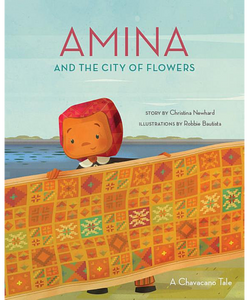 Amina and the City of Flowers/ Si Amina y el Cuidad de maga Flores