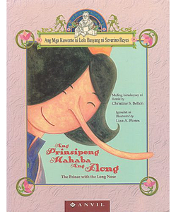 Lola Basyang: Ang Prinsipeng Mahaba ang Ilong (The Prince with the Long Nose) - Philippine Expressions Bookshop
