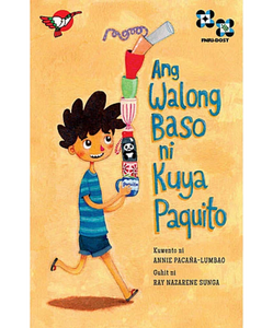 Ang Walong Baso ni Kuya Paquito (Big Book)
