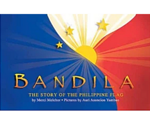 Bandila: The Story of The Philippine Flag - Philippine Expressions Bookshop