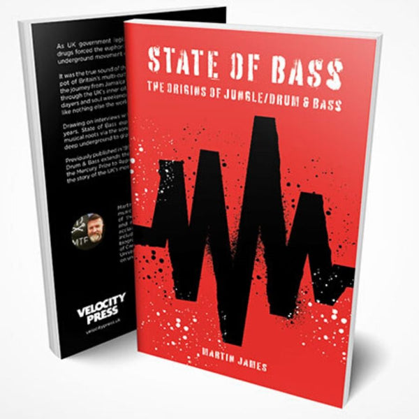 State of Bass - The Origins of Jungle/Drum and Bass - Paperback Book