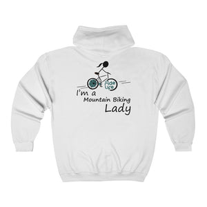 Copy of I'm A Mountain Biking Lady Full Zip Hooded Sweatshirt
