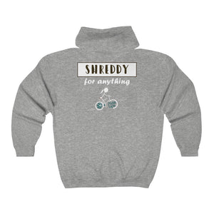 Shreddy For Anything Full Zip Hooded Sweatshirt