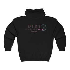 Dirt Is The New Pink Full Zip Hooded Sweatshirt