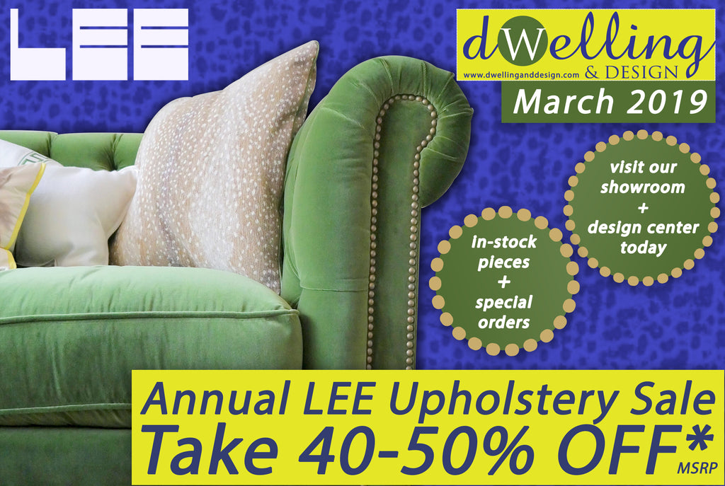Annual LEE Upholstery Sale - March 2019