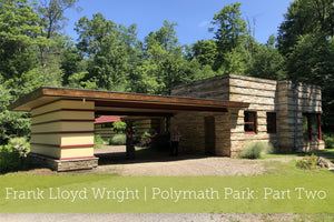 Frank Lloyd Wright | Polymath Park: Part Two