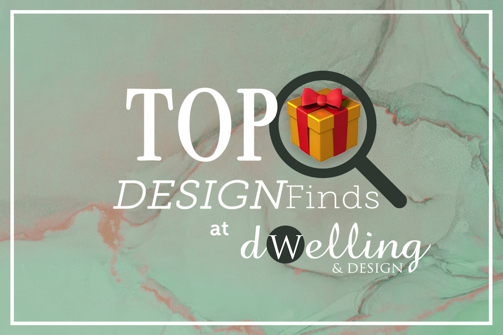TOP HOLIDAY DESIGNFINDS