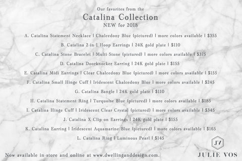 Julie Vos | Catalina Collection | Dwelling & Design