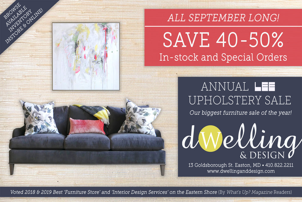 Dwelling & Design | ANNUAL LEE UPHOLSTERY SALE