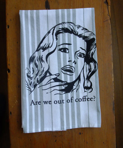 Are we out of coffee? Jumbo Tea Towel (Grey)