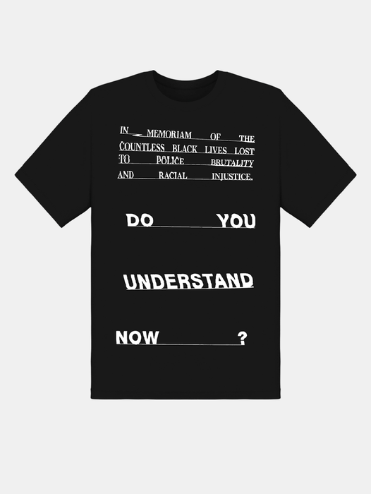CUSTOM 'DO YOU UNDERSTAND NOW?' SHIRT