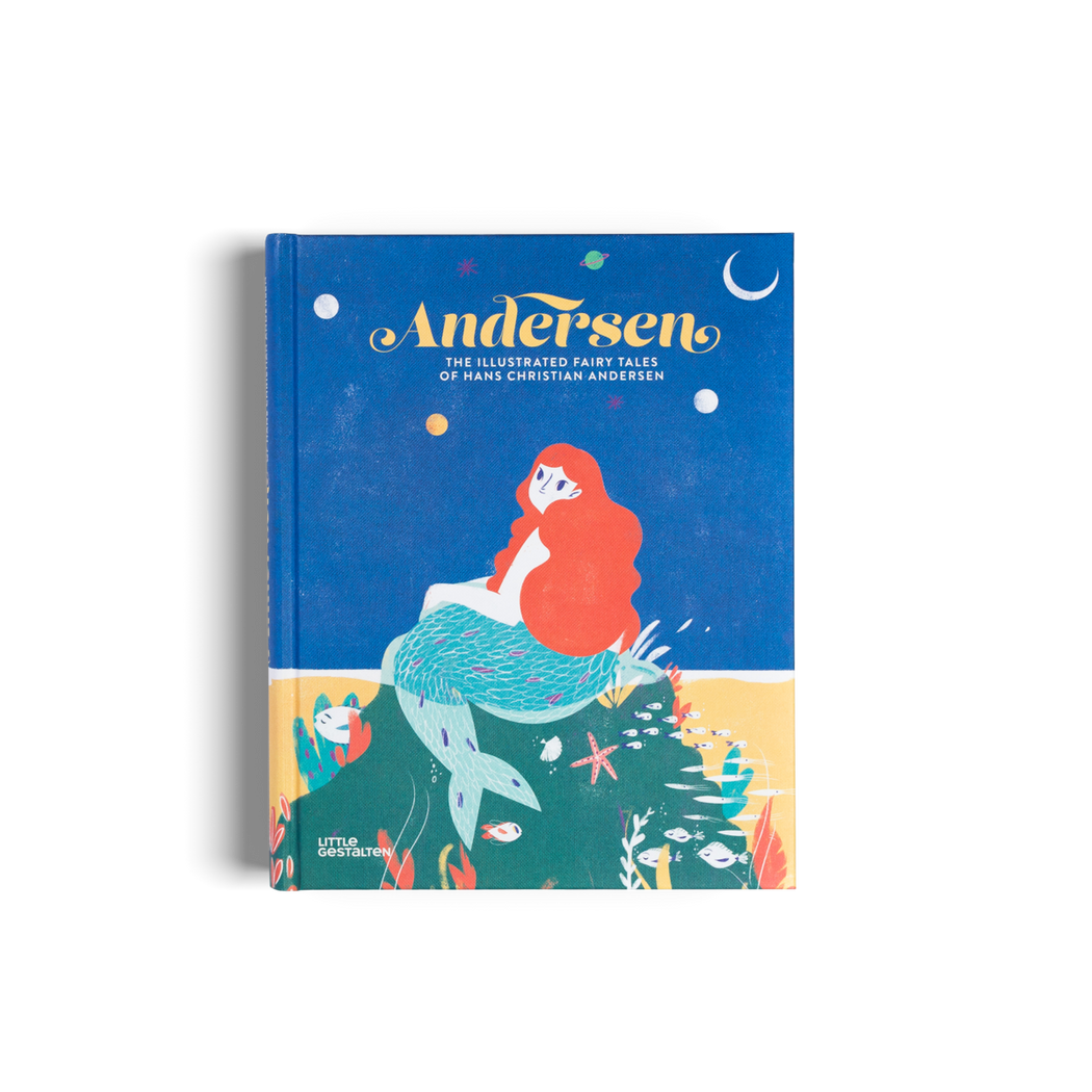 Andersen. The Illustrated Fairy Tales of Hans Christian Andersen.