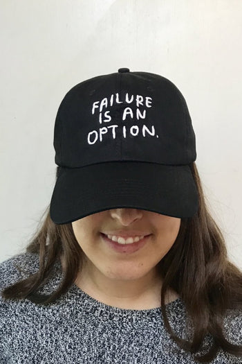 Failure Is An Option Hat