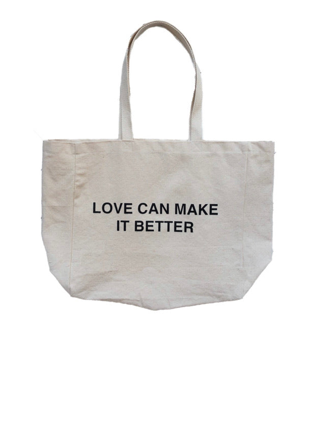 Love Can Make It Better Tote