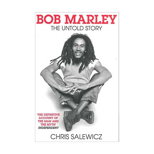 Bob Marley : The Untold Story by Chris Salewicz Paperback Book