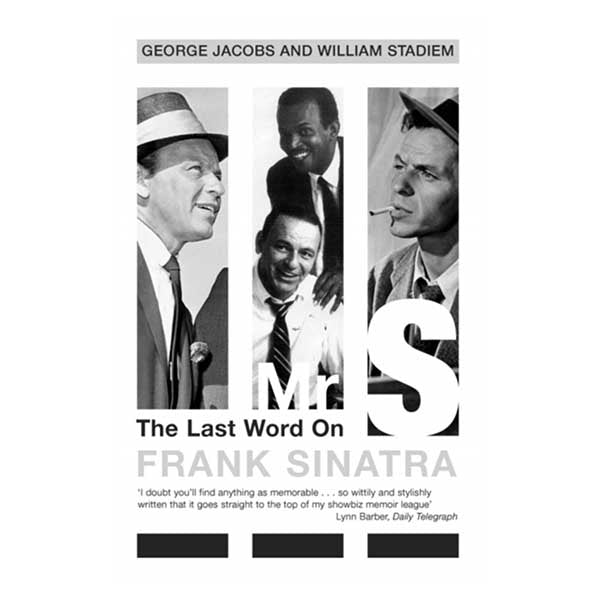 Mr S : The Last Word on Frank Sinatra by George Jacobs Paperback Book