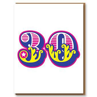 ** 	Age 30 Letterpress Greetings Card