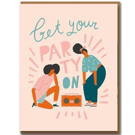 Get your Party On Birthday Greetings Card by Taisiia Kordiukova
