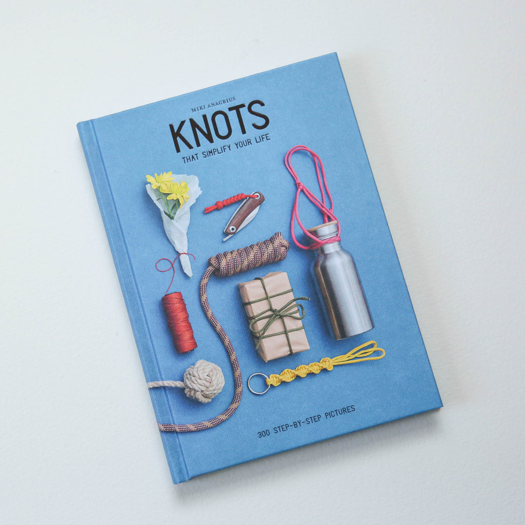 Knots: To Simplify Your Life Book